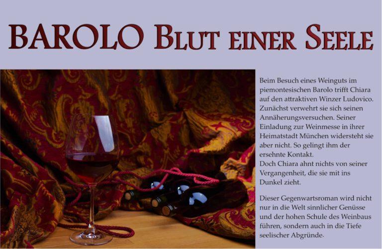 Caroline Sesta BAROLO Blut einer Seele Ein Gegenwartsroman um sinnliche Genüsse und seelische Abgründe