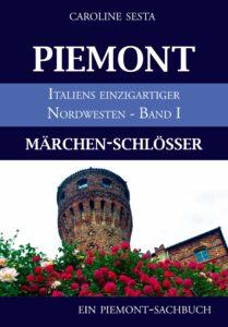 PIEMONT I - Märchenschlösser
